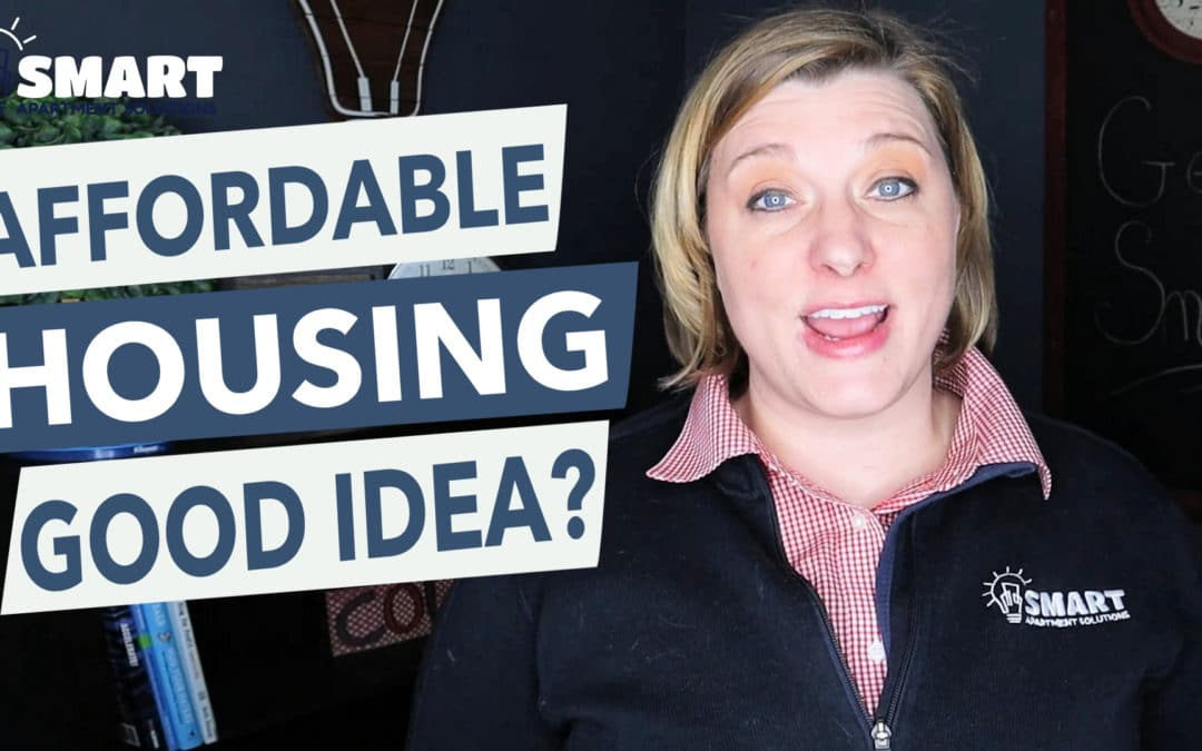 Is Affordable Housing A Good Idea?