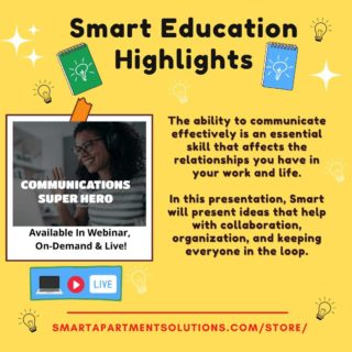The ability to communicate effectively is an essential skill that affects the relationships you have in your work and life.   In this presentation, Smart will present ideas that help with collaboration, organization, and keeping everyone in the loop.  Check out the on-demand version at our Smart Store: www.smartapartmentsolutions.com/store/ 💡 💡 💡 💡 #rentalpropertymanagment #apartments #ondemandeducation #Smart #highlights #Ohio #michigan #pennsylvania #education #communication #superhero #getsmart